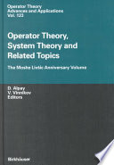 Operator Theory, System Theory and Related Topics
