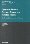 Operator Theory  System Theory and Related Topics