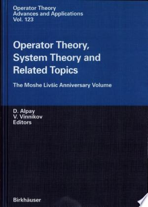 Download Operator Theory, System Theory and Related Topics Free Books - manybooks-pdf