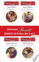 Harlequin Presents March 2016 Box Set 2 Of 2