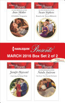 Harlequin Presents March 2016 - Box Set 2 of 2