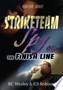 StrikeTeam Book One