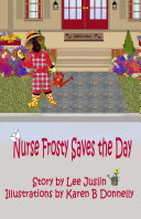 Nurse Frosty Saves the Day