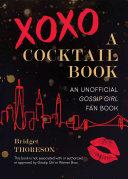 XOXO, A Cocktail Book Pdf/ePub eBook