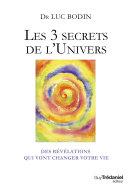 Les 3 secrets de l'Univers