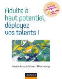 Pdf Adulte à haut potentiel, déployez vos talents ! Telecharger