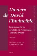 L'oeuvre de David l'Invincible et la transmission de la pensée grecque dans la tradition arménienne et syriaque