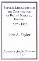 Popular Literature and the Construction of British National Identity  1707 1850