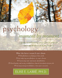 Psychology Moment by Moment