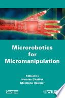 Microrobotics for Micromanipulation