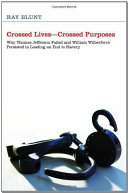 Crossed Lives—Crossed Purposes