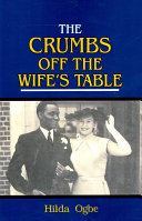 The Crumbs Off The Wife S Table