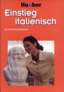 Einstieg Italienisch für Kurzentschlossene