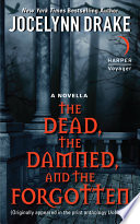 The Dead  the Damned  and the Forgotten