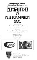 Proceedings of the First International Conference on Computing in Civil Engineering  1981