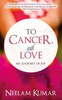 To Cancer, with love