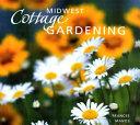 Midwest Cottage Gardening