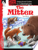 An Instructional Guide for Literature: The Mitten