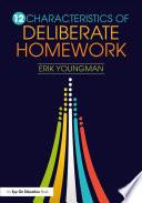 12 Characteristics of Deliberate Homework