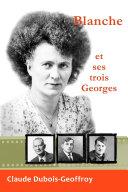 Blanche et ses Georges