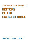 A General View of the History of the English Bible [Pdf/ePub] eBook