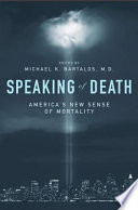 Speaking of Death  America s New Sense of Mortality