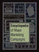Encyclopedia of Major Marketing Campaigns ebook