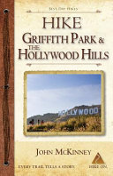 Hike Griffith Park The Hollywood Hills Book PDF