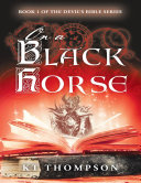 On a Black Horse: Book 1 of the Devil's Bible Series ebook