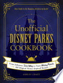 The Unofficial Disney Parks Cookbook