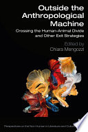 Outside the Anthropological Machine