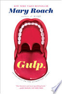 Gulp  Adventures on the Alimentary Canal Book PDF