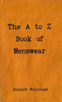 The A to Z Book of Menswear