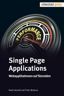 Single Page Applications: Webapplikationen auf Steroiden