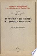Ser participado y ser subsistente en la metafísica de Enrique de Gante