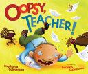 Oopsy, Teacher! [Pdf/ePub] eBook