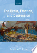 The Brain  Emotion  and Depression Book
