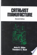 Catalyst Manufacture  Second Edition  Book