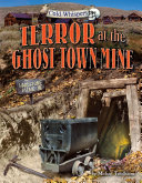 Pdf Terror at the Ghost Town Mine
