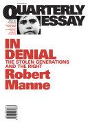 Quarterly Essay 1: In Denial