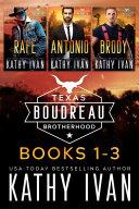 Texas Boudreau Brotherhood Books 1   3