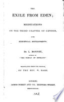 The exile from Eden  meditations on the third chapter of Genesis  tr  by W  Hare Book