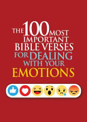 The 100 Most Important Bible Verses For Dealing With Your Emotions