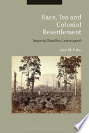 Race Tea And Colonial Resettlement
