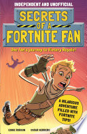 Secrets of a Fortnite Fan  Independent   Unofficial