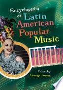 Encyclopedia of Latin American Popular Music