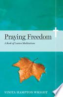 Praying Freedom