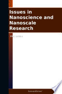 Issues in Nanoscience and Nanoscale Research: 2012 Edition