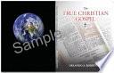 The True Christian Gospel