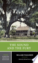 The Sound and the Fury (Third Edition) (Norton Critical Editions)